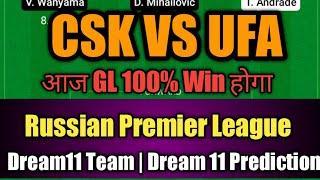 CSK VS Ufa ✓Csk Vs Ufa Dream11 Team✓csk vs ufa Russian Premier league Football Match