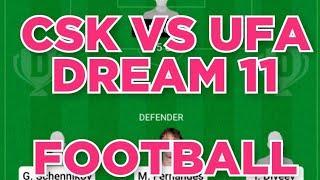 CSK vs UFA Football team prediction Dream11 win
