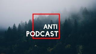 ANTIПОДКАСТ - ВЫПУСК 2 | Мода, аресты, Бирск, K-Pop, Фемки