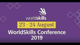 WorldSkills Conference 2019 – Skills for Change