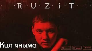 RUZiT-Кил яныма/Приди ко мне/Come to me