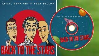 Vitas & Rena Rnt & Rody Dillon- Back to the Stars/Обратно к звездам/Кире йондоҙҙарға
