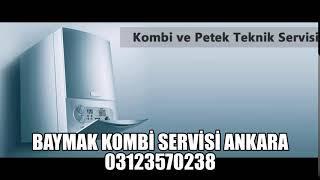 BAYMAK-KOMBİ-SERVİSİ-ANKARA 03123570238